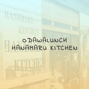 Odawalunch vol.4 ~はなまるKITCHEN~